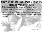 they shoot horses don t they by horace mccoy 1935