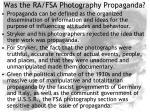 was the ra fsa photography propaganda