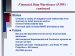 financial data warehouse fdw continued