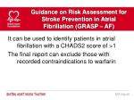 guidance on risk assessment for stroke prevention in atrial fibrillation grasp af11