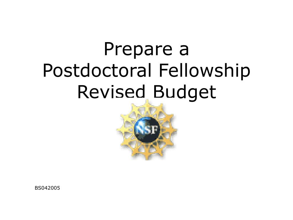 prepare a postdoctoral fellowship revised budget l.