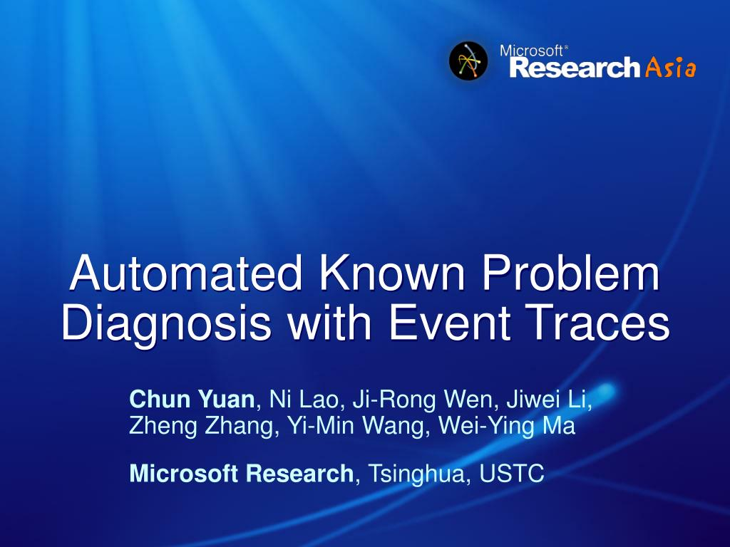 automated known problem diagnosis with event traces l.