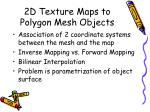 2d texture maps to polygon mesh objects