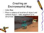 creating an environmental map20