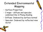 extended environmental mapping