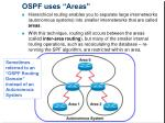 ospf uses areas