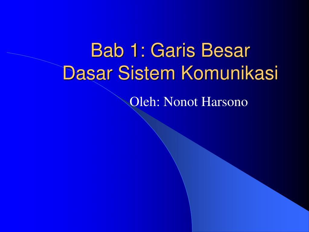 bab 1 garis besar dasar sistem komunikasi l.