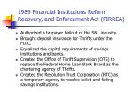 1989 financial institutions reform recovery and enforcement act firrea