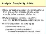 analysis complexity of data