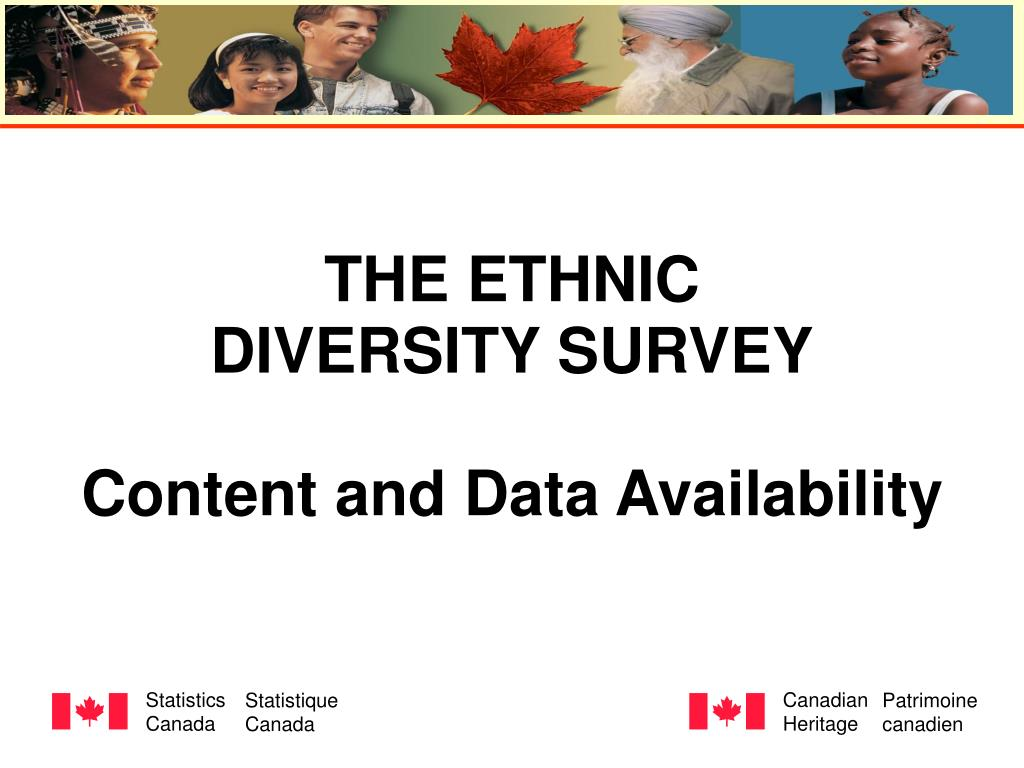 the ethnic diversity survey content and data availability l.