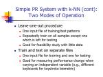 simple pr system with k nn cont two modes of operation