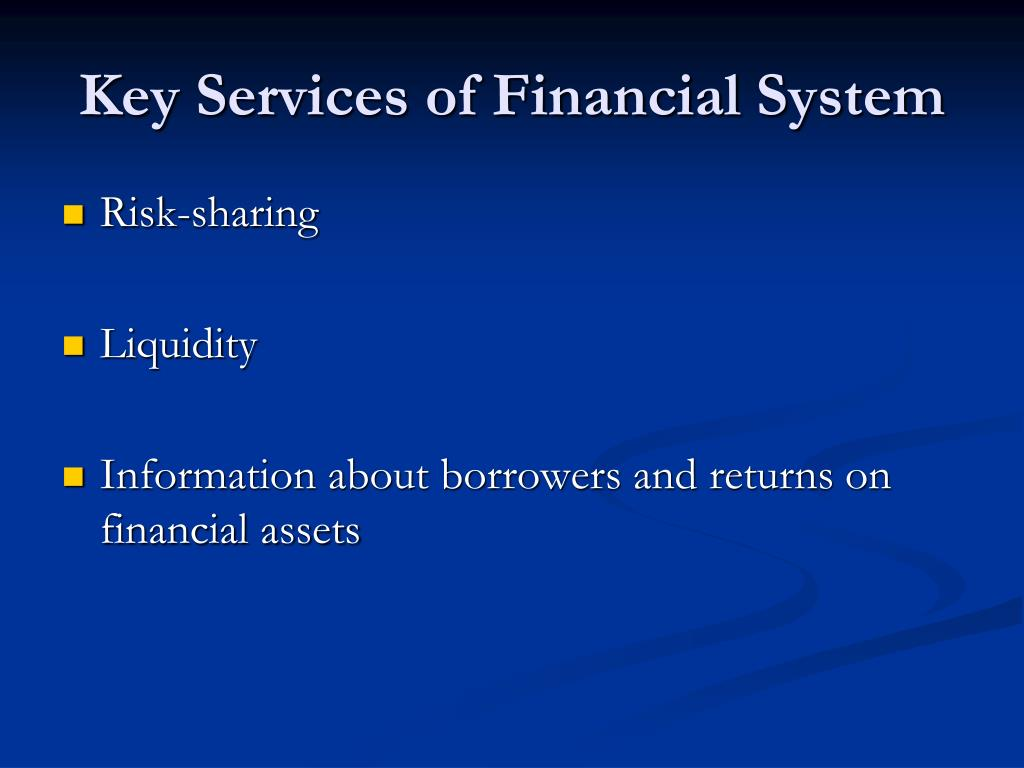 Key Services of Financial System
