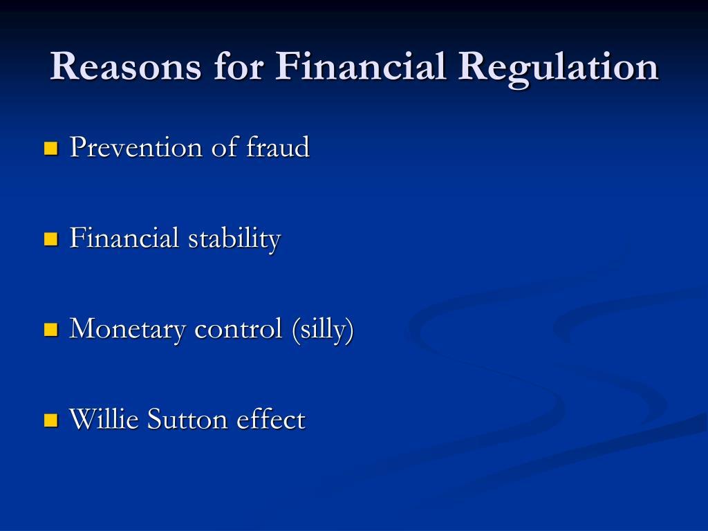 Reasons for Financial Regulation