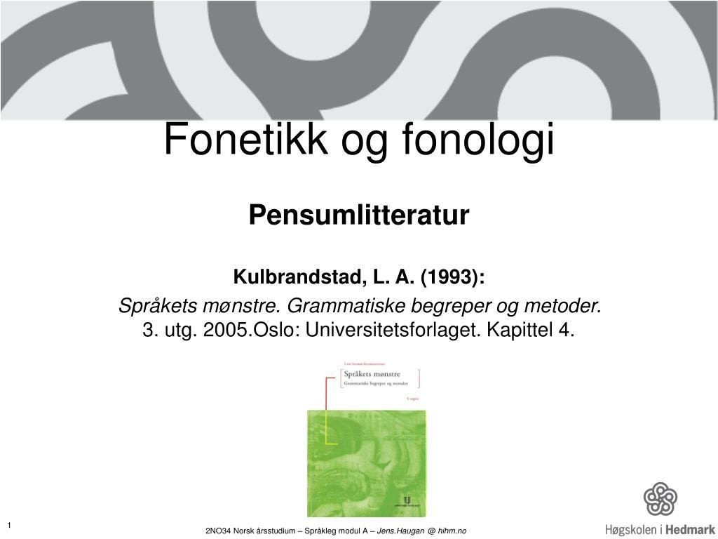 fonetikk og fonologi l.