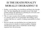 is the death penalty morally degrading ii