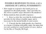 possible responses to goal 4 as a defense of capital punishment i