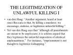 the legitimization of unlawful killing i
