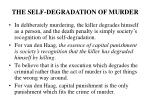 the self degradation of murder