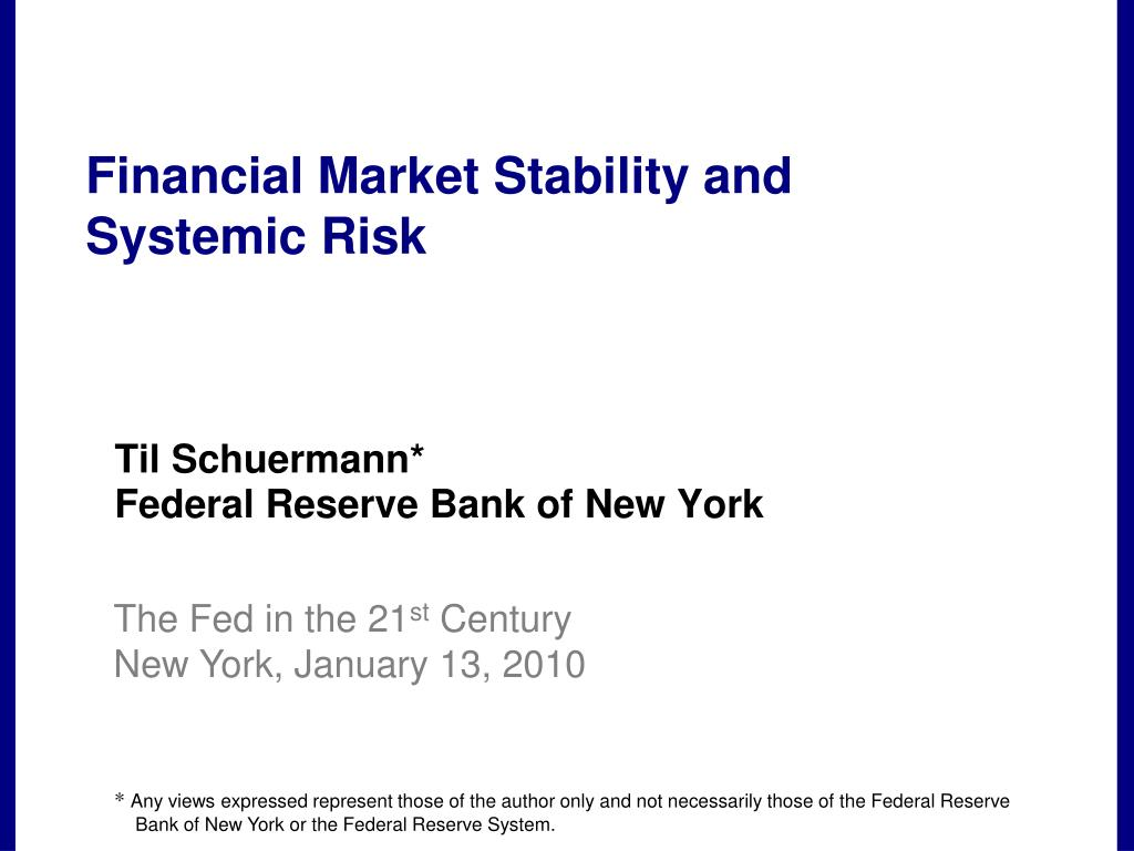 financial market stability and systemic risk l.