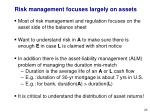 risk management focuses largely on assets