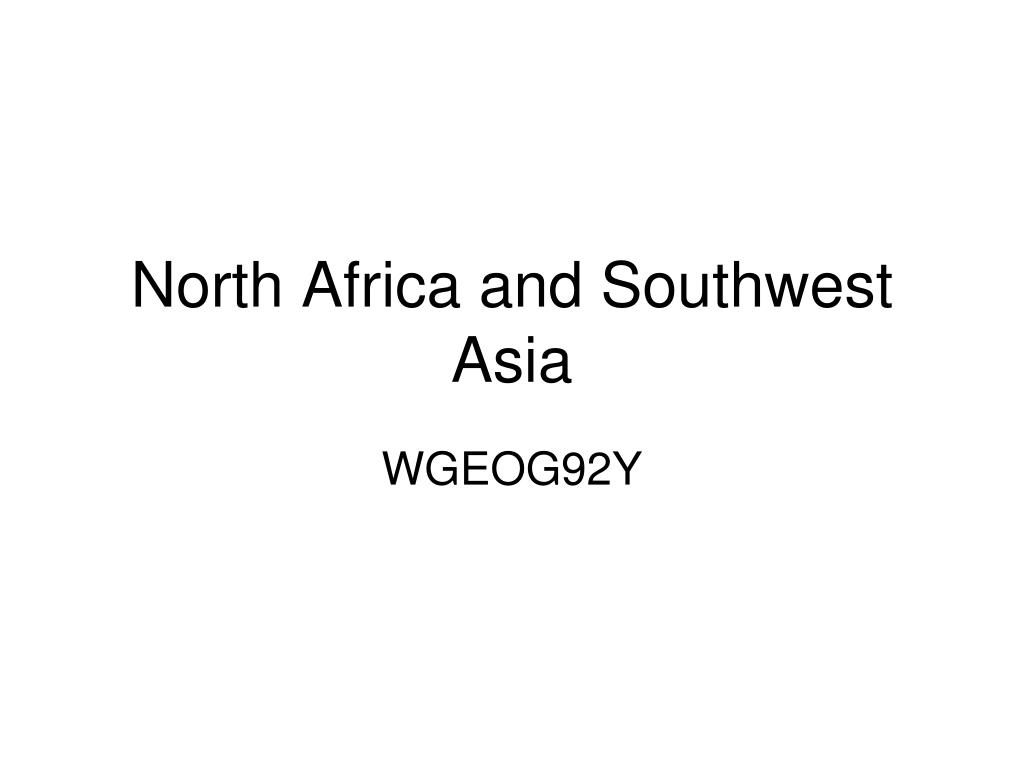 north africa and southwest asia l.