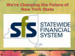 we re changing the future of new york state