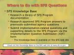 where to go with sfs questions