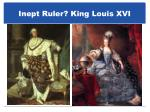 inept ruler king louis xvi