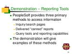 demonstration reporting tools