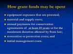 how grant funds may be spent