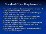 standard grant requirements