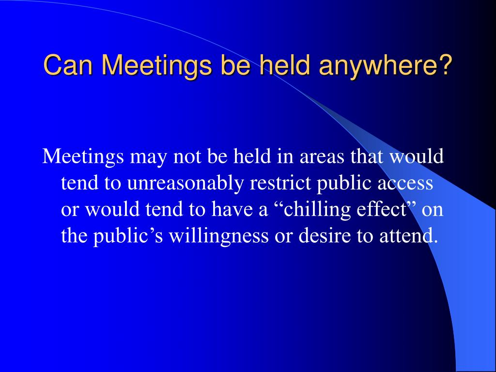 Can Meetings be held anywhere?