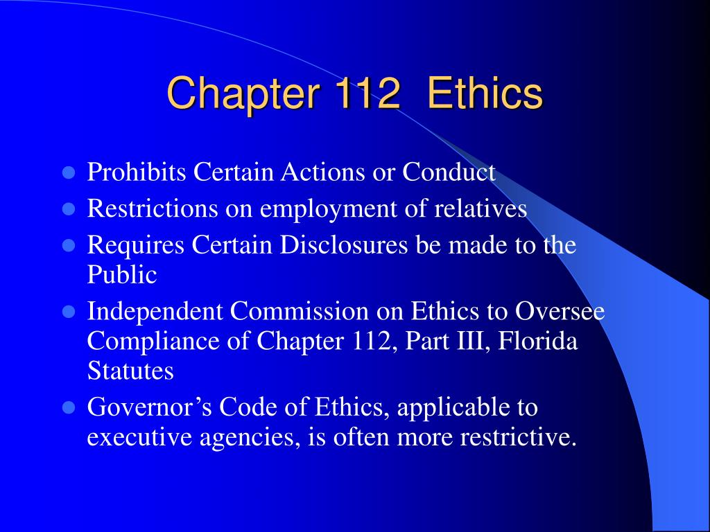 Chapter 112  Ethics