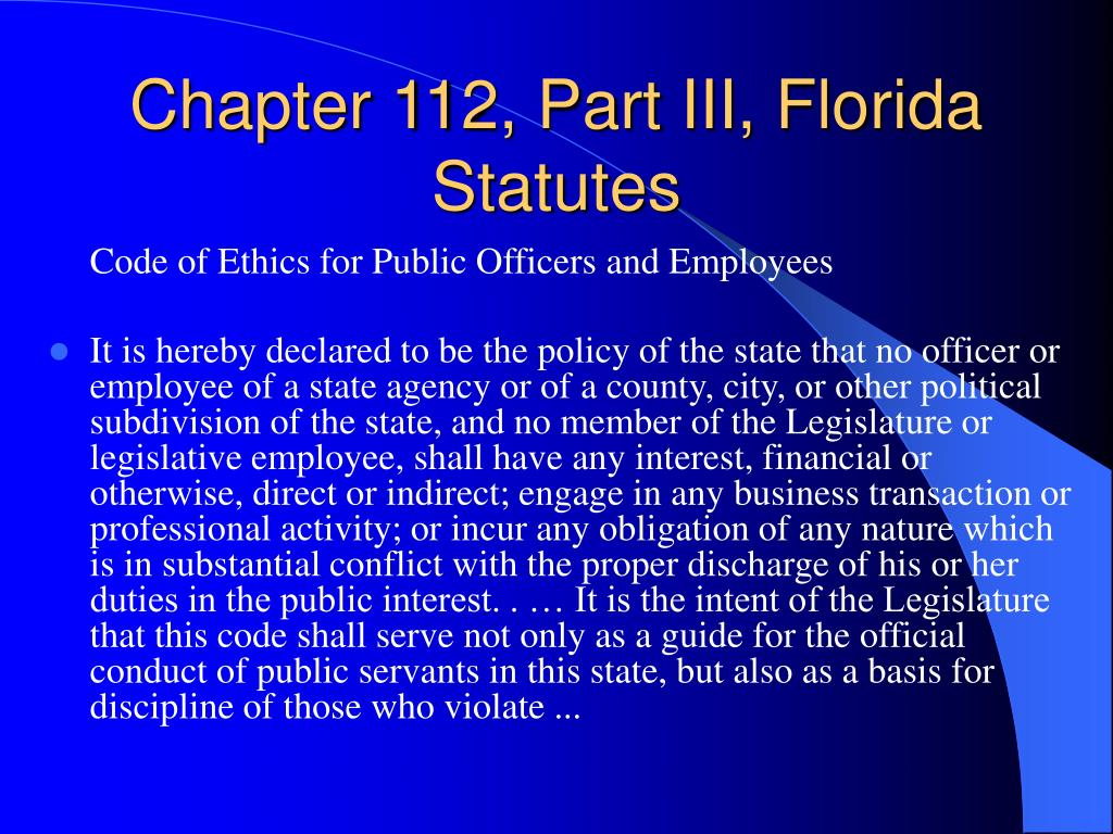 Chapter 112, Part III, Florida Statutes
