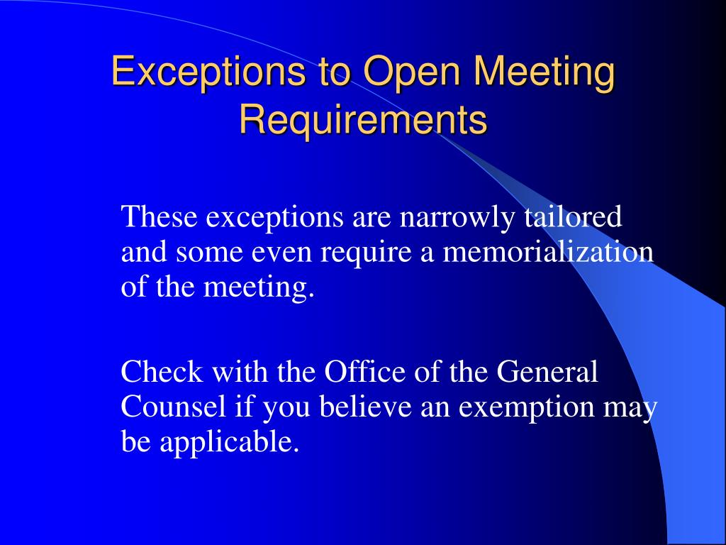 Exceptions to Open Meeting Requirements