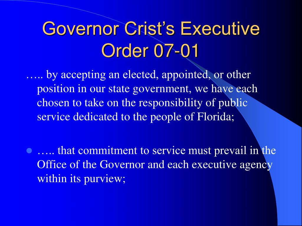 Governor Crist's Executive Order 07-01