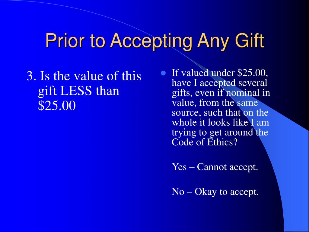 3. Is the value of this gift LESS than $25.00
