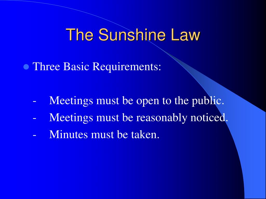The Sunshine Law