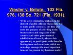 wester v belote 103 fla 976 138 so 721 fla 1931