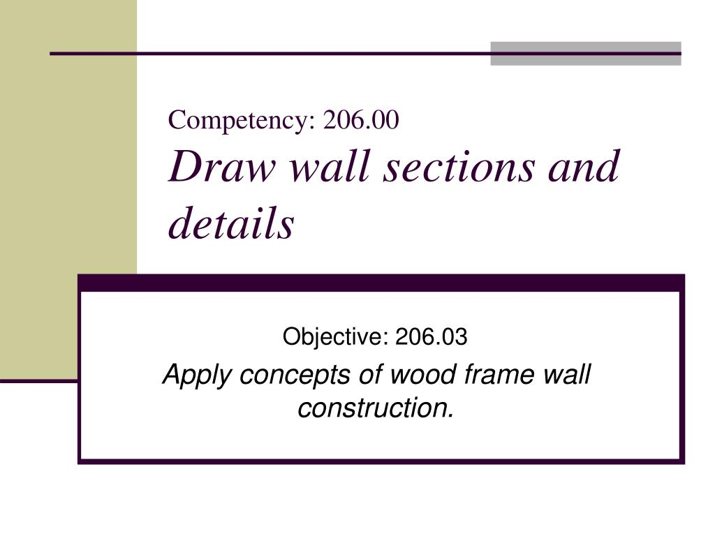 competency 206 00 draw wall sections and details l.