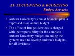 au accounting budgeting budget services