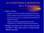 au accounting budgeting more finance system