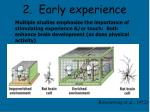 2 early experience