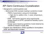 api semi continuous crystallization22