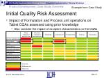 initial quality risk assessment