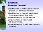 retention resources invested