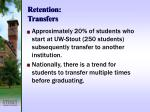 retention transfers