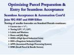 optimizing parcel preparation entry for seamless acceptance15