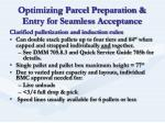 optimizing parcel preparation entry for seamless acceptance4
