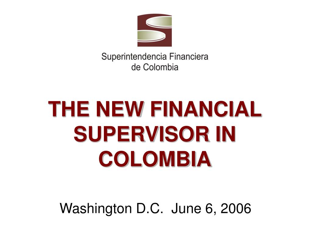 the new financial supervisor in colombia l.